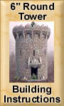 6 Inch Round Tower Building Instructions